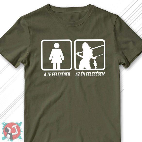 Te feleséged - Én feleségem (Férfi póló)